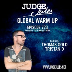 JUDGE JULES PRESENTS THE GLOBAL WARM UP EPISODE 723