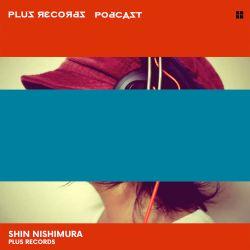 240: Shin Nishimura Brand New DJ mix in 2018