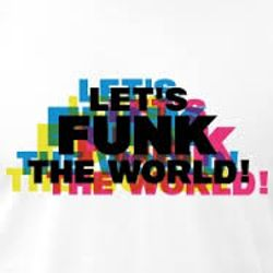 Let's Funk The World