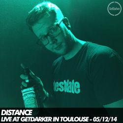 Distance - Live at GetDarker in Toulouse, France - 05/12/14