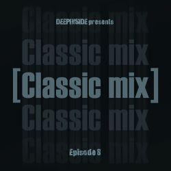 CLASSIC MIX Episode 08