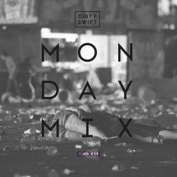 #MondayMix 213 by @dirtyswift - 09.Oct.2017 (Live Mix)