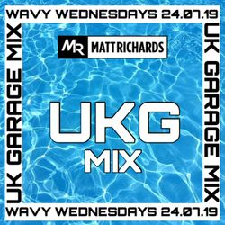 UK GARAGE MIX 2019 |INSTAGRAM @DJMATTRICHARDS | 24.07.19 #WavyWednesdays | #UKG #UKGARAGE