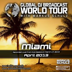 Global DJ Broadcast Apr 04 2013 - World Tour: Miami WMC 2013