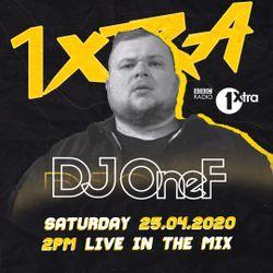 @DJOneF @1Xtra Live Mix on BBC Radio 1Xtra (Aired 25.04.2020)