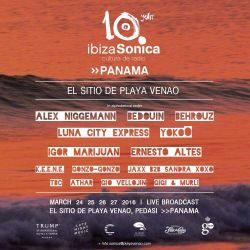 GIO VELLOJIN - IBIZA SONICA SHOWCASE @ EL SITIO DE PLAYA VENAO (PANAMA) - MARCH 2016