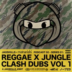 A JAG SKILLS JOINT – REGGAE X JUNGLE CLASH DUBS VOL 1 (2019)