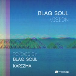 Blaq Soul - Vision (Karizma Eyecee Dubba) - Deeper Shades Recordings