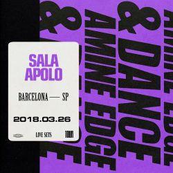 2018.03.26 - Amine Edge & DANCE @ Sala Apolo, Barcelona, SP