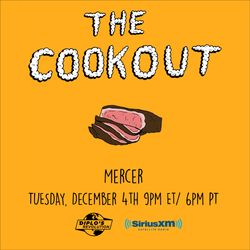 The Cookout 128: Mercer