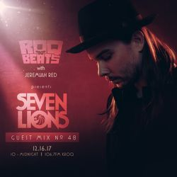 ROQ N BEATS with JEREMIAH RED 12.16.17 - GUEST MIX: SEVEN LIONS