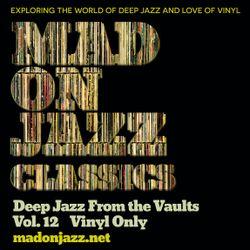 MADONJAZZ CLASSICS: Deep Jazz From the Vaults vol 12