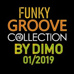 Funky Groove Collection  -Reconstructed Groove Mix 2019