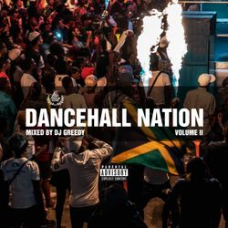 Dancehall Nation Vol. 2 Mix (2019) [feat. Various Artists] - DJ Greedy