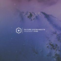 Future Astronauts Podcast #100 [08.04.18]