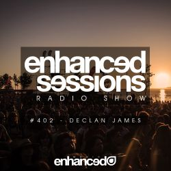Enhanced Sessions 402 with Declan James
