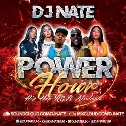@DJNateUK - Power Hour Vol.2 - Hip Hop, R&B, Afrobeats