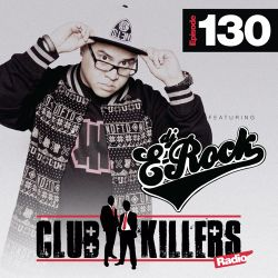 CK Radio Episode 130 - DJ E Rock