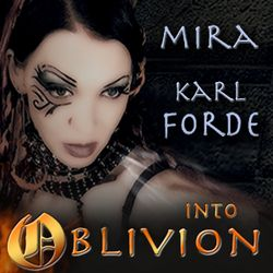 Mira and Karl Forde: Into Oblivion [Trance Mix Special]