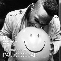 Highgrade Show - Paulo César