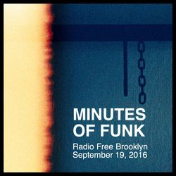 Minutes of Funk [September 19, 2016]