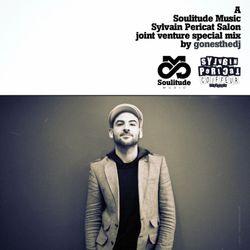 GONESTHEDJ JOINT VENTURE #3 (SoulitudeMusic X Sylvain Pericat Salon)