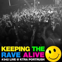 Keeping The Rave Alive Episode 342: Kutski live at KTRA Portrush