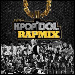 K-POP IDOL RAP MIX