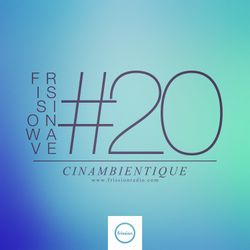 FRISSIONWAVE #20