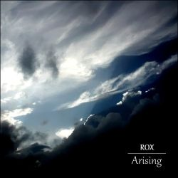 ROX - Arising (Part Two)