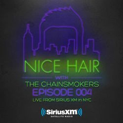 Nice Hair with The Chainsmokers 004