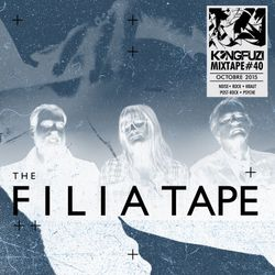 Mixtape KONGFUZI #40: The Filiatape
