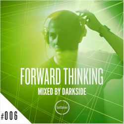 Darkside - Forward Thinking 006 [GetDarker]