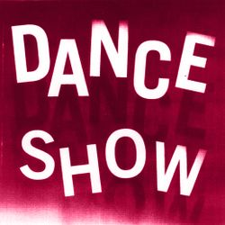 """""""Dance Show"""" 09 by Christian S"""