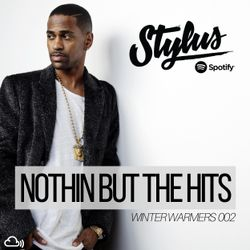 @DJStylusUK - Nothin' But The Hits - Winter Warmers 002 (R&B, HipHop & Afrobeat)