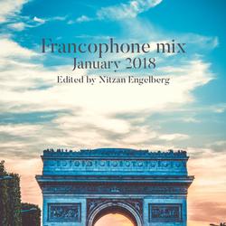 FRANCOPHONE MIX BY NITZAN ENGELBERG - JANUARY 2018