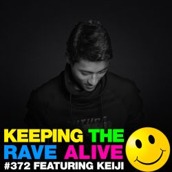 Keeping The Rave Alive Episode 372 feat. Keiji