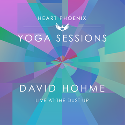 david hohme - Heart Phoenix Yoga Sessions Vol. 1
