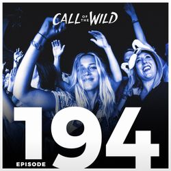 #194 - Monstercat: Call of the Wild (Hosted by Skyelle)