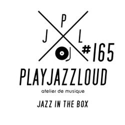PJL sessions #165 [jazz in the box]