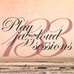 PJL sessions #133 [jazz 'n things]