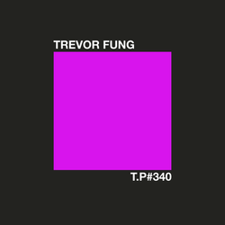 Test Pressing 340 / Trevor Fung