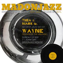 MADONJAZZ - Deep Jazz w/ Wayne (SOTU)