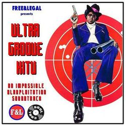Soul Cool Records/ Free&Legal - Ultra Groove Kitu