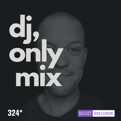 #324 MUSIC ONLY MIX SESSION | RHODE & BROWN | TENDER GAMES | COSMONECTION | MARC BRAUNER | ROMARE