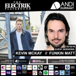 Electrik Playground 18/10/19 inc. Kevin McKay & Funkin Matt Guest Mixes
