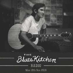 THE BLUES KITCHEN RADIO: 12th NOVEMBER 2018