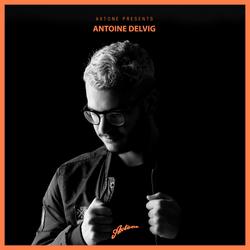 Axtone Presents: Antoine Delvig