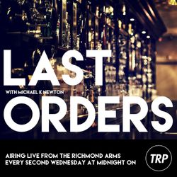 LAST ORDERS - MARCH 25 - 2015