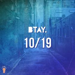 BTAY | 10/19